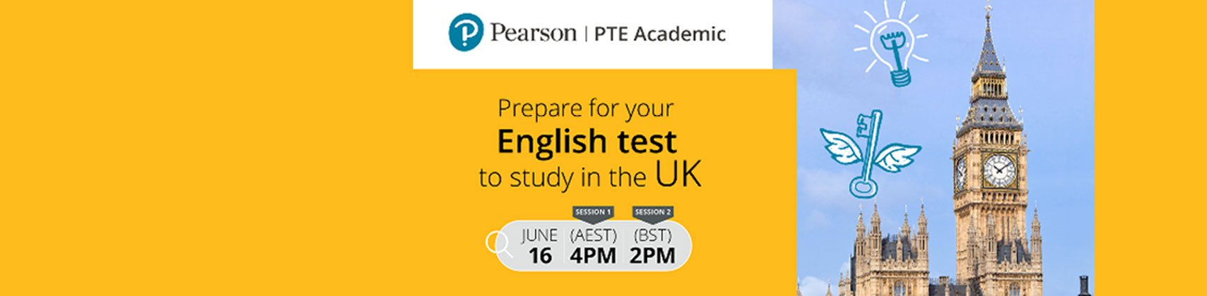 Achieve your dream Studying at a UK University with PTE UKVI